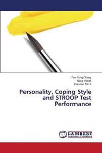 Personality, Coping Style and Stroop Test Performance