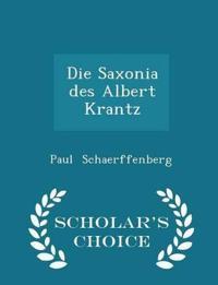 Die Saxonia Des Albert Krantz - Scholar's Choice Edition