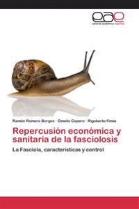 Repercusion Economica y Sanitaria de La Fasciolosis