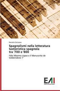 Spagnolismi Nella Letteratura Tastieristica Spagnola Tra '700 E '800