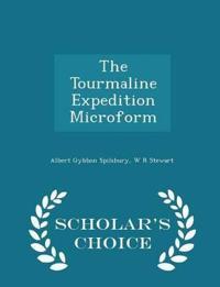 The Tourmaline Expedition Microform - Scholar's Choice Edition