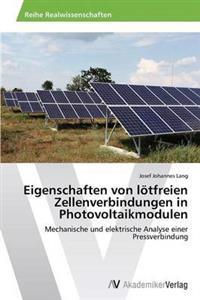 Eigenschaften Von Lotfreien Zellenverbindungen in Photovoltaikmodulen