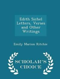 Edith Sichel Letters, Verses and Other Writings - Scholar's Choice Edition