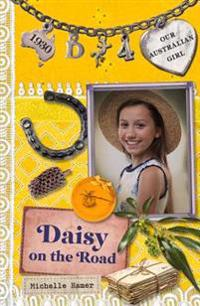 Daisy on the Road: Daisy Book 4