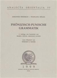 Phoenizisch Punische Grammatik: 3. Auflange Neu Bearbeitet Von M.G. Amdasi Guzzo Unter Mitarbeit Von W. R. Mayer