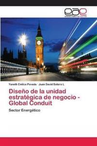 Diseno de la Unidad Estrategica de Negocio - Global Conduit