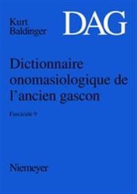 Dictionnaire Onomasiologique De L'ancien Gascon