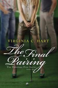 The Final Pairing: Fabulous Five Series Book 2