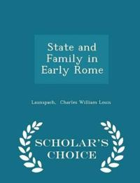 State and Family in Early Rome - Scholar's Choice Edition