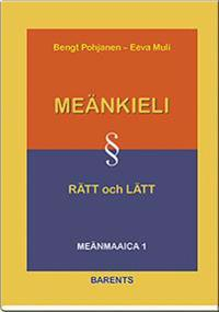 Meänkieli rätt och lätt : grammatik och lärobok i meänkieli