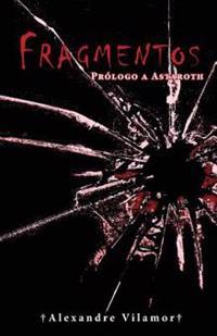Fragmentos: Prologo a Astaroth
