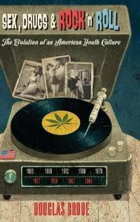 Sex, Drugs & Rock `n' Roll