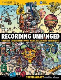 Massy sylvia recording unhinged music pro guide bam - creative and unconven