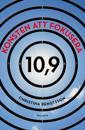Konsten att fokusera : 10,9