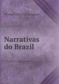 Narrativas Do Brazil
