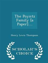 The Poyntz Family [A Paper].... - Scholar's Choice Edition