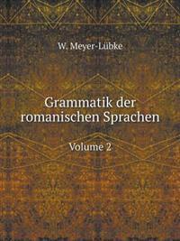 Grammatik Der Romanischen Sprachen Volume 2