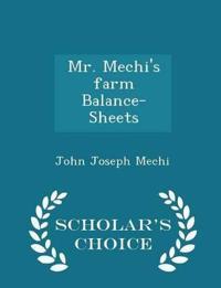 Mr. Mechi's Farm Balance-Sheets - Scholar's Choice Edition