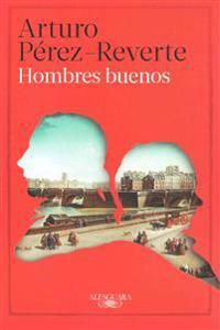 Hombres Buenos / Good Men