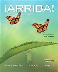 Arriba!: Comunicacion y Cultura, 2015 Release with Mylab Spanish -- Access Card Package