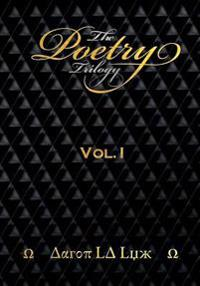 The Poetry Trilogy: Volume 1
