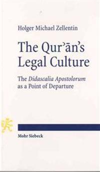 The Qur'an's Legal Culture