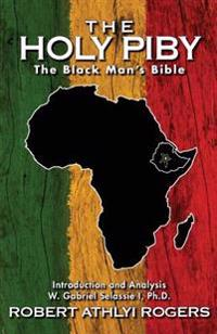 The Holy Piby: The Black Man's Bible