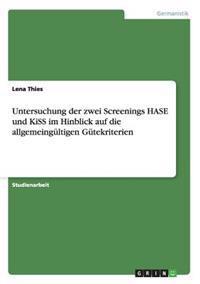 Untersuchung Der Zwei Screenings Hase Und Kiss Im Hinblick Auf Die Allgemeingultigen Gutekriterien