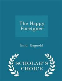 The Happy Foreigner - Scholar's Choice Edition