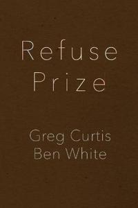 Refuse Prize