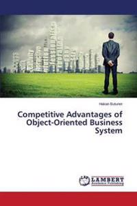 Competitive Advantages of Object-Oriented Business System
