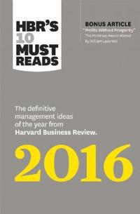 """Hbr's 10 Must Reads 2016: The Definitive Management Ideas of the Year from Harvard Business Review (with Bonus McKinsey Award-Winning Article """"p"""