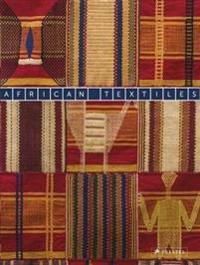 African Textiles: The Karun Thakar Collection