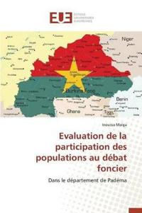 Evaluation de la Participation Des Populations Au D�bat Foncier