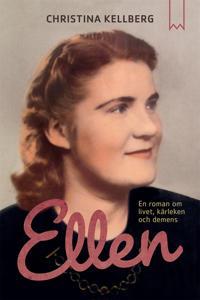 Ellen : En roman om livet, kärleken och demens