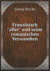 Franz sisch Aller Und Seine Romanischen Verwandten