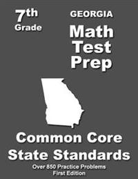 Georgia 7th Grade Math Test Prep: Common Core Learning Standards