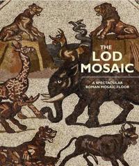 The Lod Mosaic: A Spectacular Roman Mosaic Floor