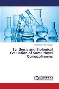 Synthesis and Biological Evaluation of Some Novel Quinazolinones