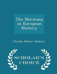 The Normans in European History - Scholar's Choice Edition