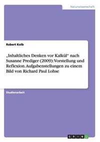 """""""Inhaltliches Denken VOR Kalkul Nach Susanne Prediger (2009)"""