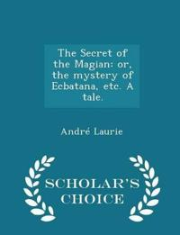 The Secret of the Magian