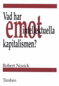 Vad har intellektuella emot kapitalismen?