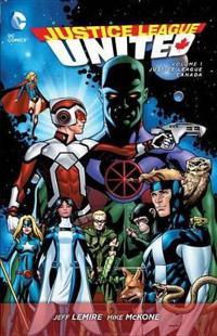 Justice League United, Volume 1: Justice League Canada
