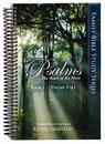 The Book of Psalms: The Heart of the Word: Book 1