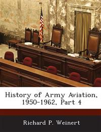 History of Army Aviation, 1950-1962, Part 4