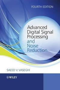 Advanced Digital Signal Processing and Noise Reduction, 4th Edition