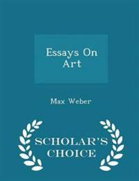 Essays on Art - Scholar's Choice Edition