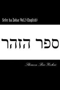 Sefer Ha Zohar Vol.2 (English)