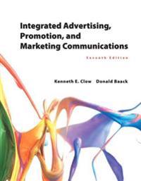 Integrated Advertising, Promotion, and Marketing Communications Plus Mymarketinglab with Pearson Etext -- Access Card Package